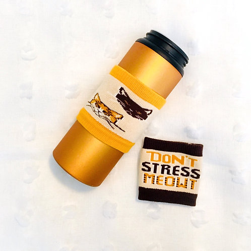 """Don't Stress Meowt"" Sipper Sleeve"