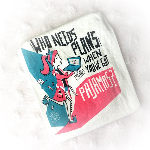 """Who Needs Plans"" Dish Towel"