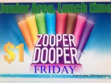Zooper Dooper Friday is back!!