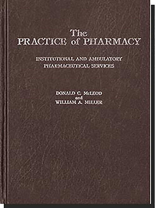 The Practice of Pharmacy