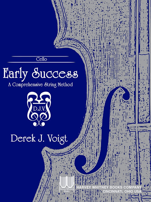 Early Success Cello-A Comprehensive String Method
