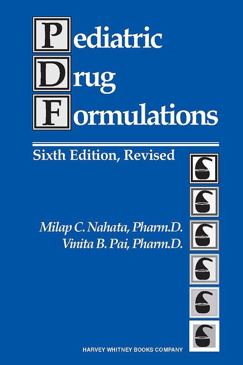 Pediatric Drug Formulations, 6th Edition, Revised