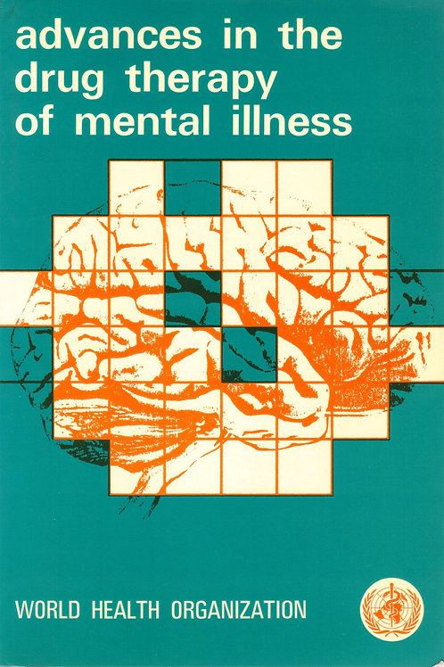 Advances in the Drug Therapy of Mental Illness