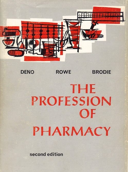 The Profession of Pharmacy An Introduction Textbook