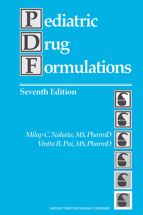 Pediatric Drug Formulations 7th Edition
