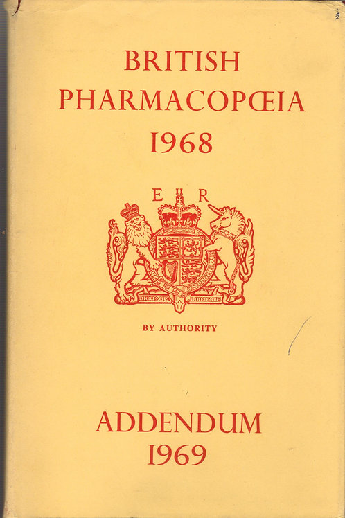 The British Pharmacopoeia 1968 Addendum 1969