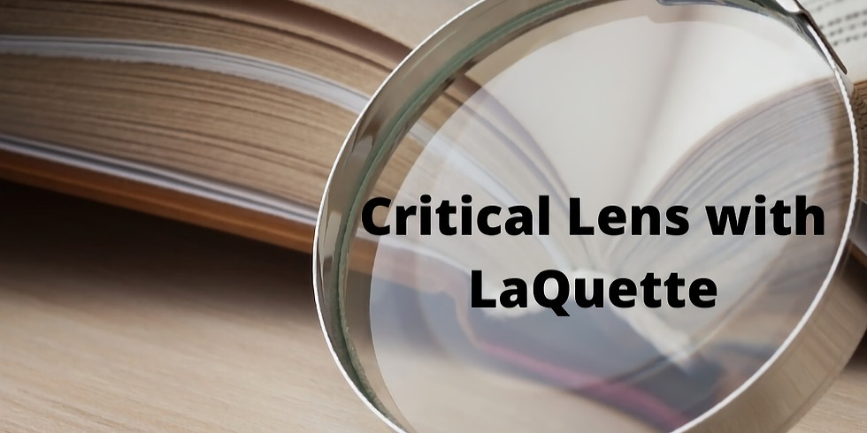 LERA Presents: Critical Lens with LaQuette