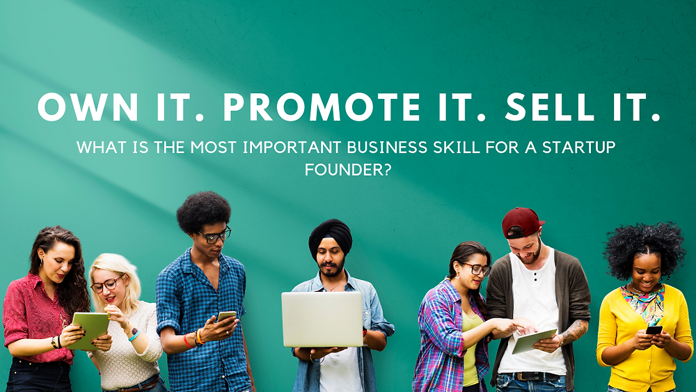 What is the most important business skill for a startup founder?