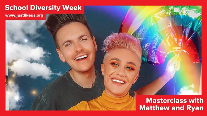 Matthew and Ryan present online School Diversity Week masterclass on being yourself