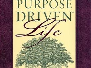 A Purpose Driven Life by Pastor Rick Warren