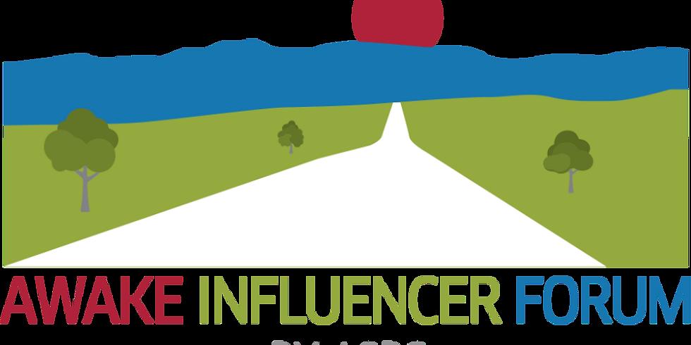 AWAKE Influencer Forum