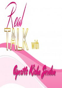 Real Talk with Kisha Jordan