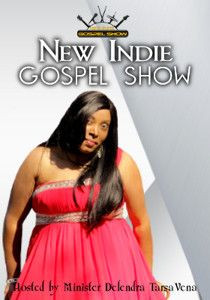 New Indie Gospel Show