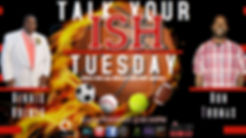 Talk Your Ish Tuesday.jpg
