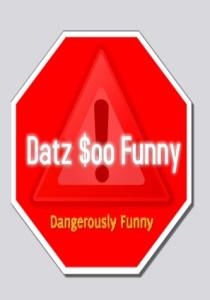 Datz $oo Funny