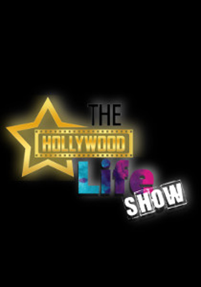The Hollywood Life TV Show