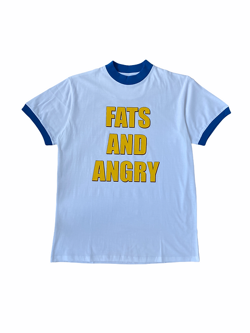 FATS AND ANGRY T -SHIRT