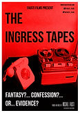 The Ingress Tapes.jpg