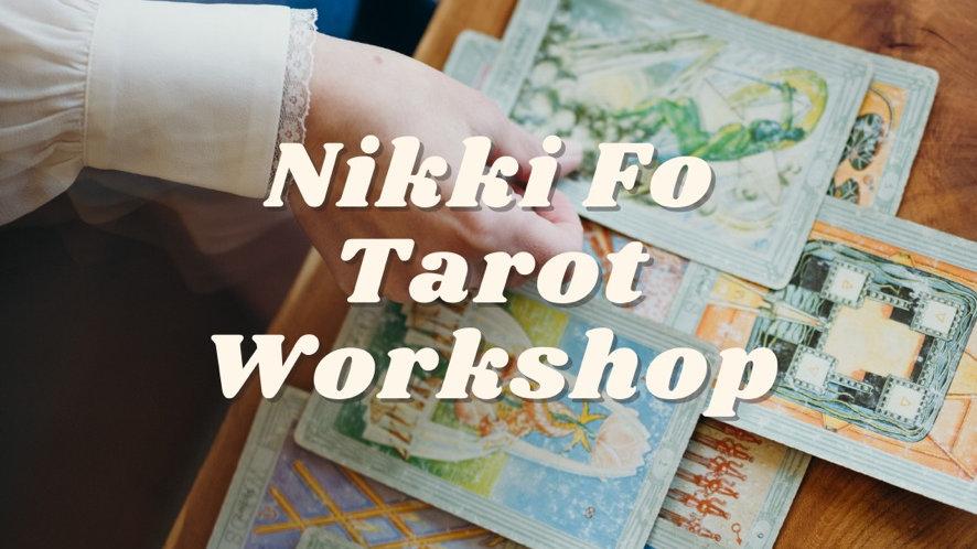 Nikki Fo Tarot Workshop