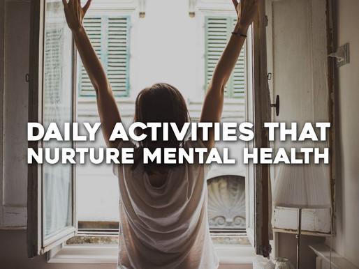 Daily Activities that Nurture Mental Health