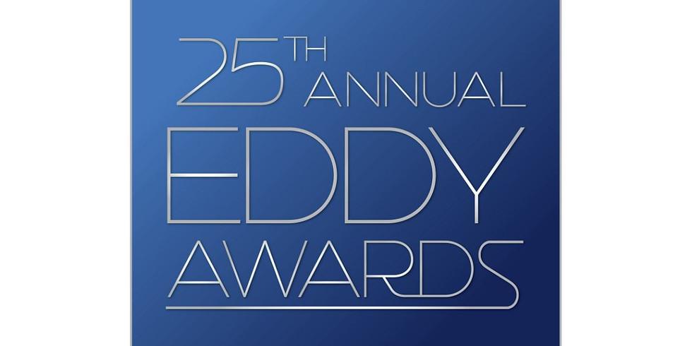 25th Annual Eddy Awards