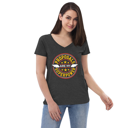 Proposals are my Superpower Women's Recycled V-neck T-shirt