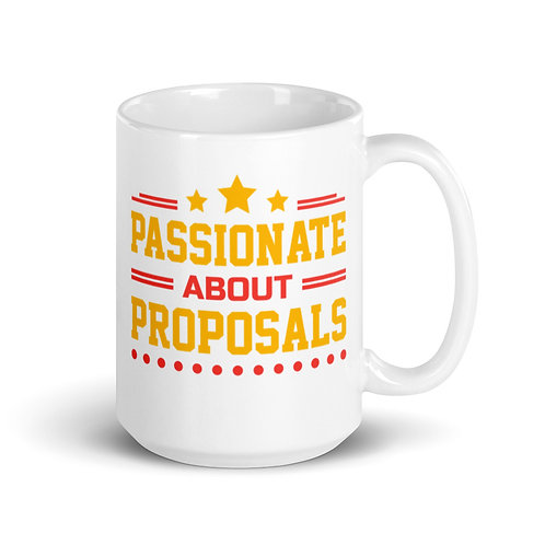 Passionate About Proposals White Mug 11 oz and 15 oz