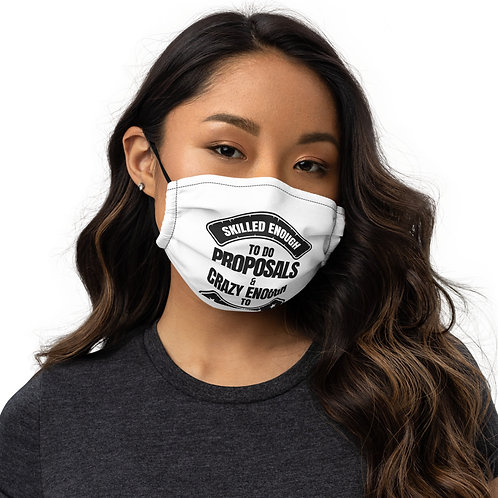 Skilled and Crazy premium face mask