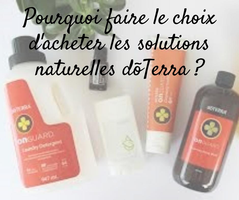 Choix solutions naturelles doterra