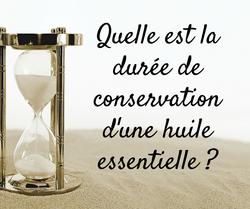 Durée de conservation des huiles essentielles doterra