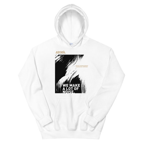 We Make A lot of  Noise - Hoodie