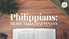 Philippians-More-Than-Happiness.png