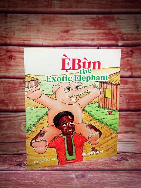 EBUN THE EXOTIC ELEPHANT COVER PAGE