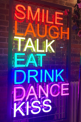 Brand New Neon Type Sign SMILE - LAUGH - TALK - EAT - DRINK - DANCE - KISS