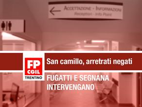 San Camillo: «Negati gli arretrati «Fugatti e Segnana intervengano»