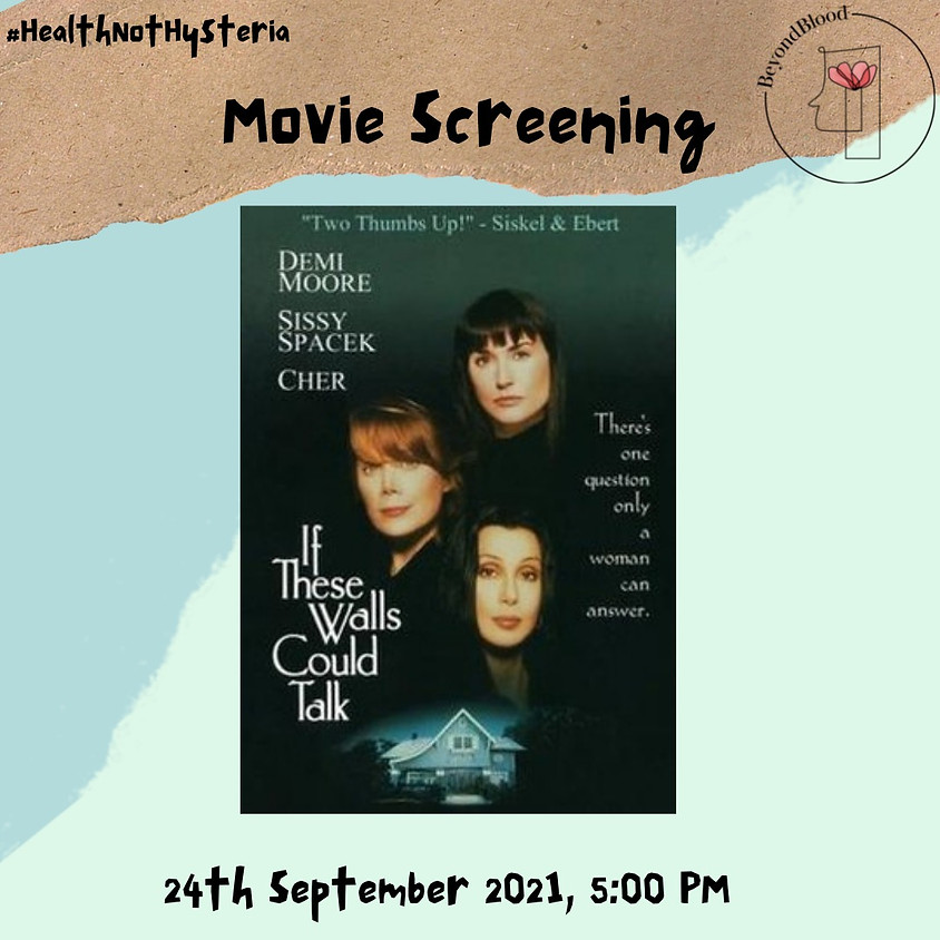Movie Screening: If these walls could talk