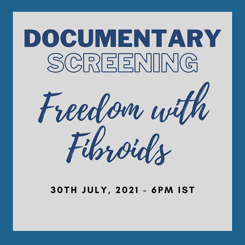 Screening: Freedom from Fibroids