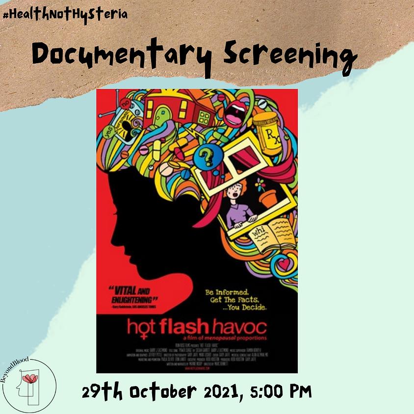 Documentary Screening: Hot Flash Havoc