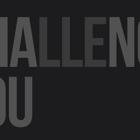 O que não te desafia não te muda
