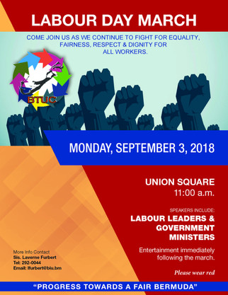 Labour Day March - BTUC call for all members to come out and join us as we continue to fight for equ