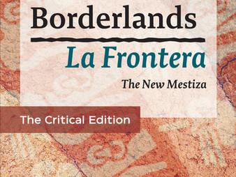 Announcing Borderlands/La Frontera: The New Mestiza, Critical Edition