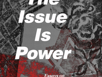 The Issue Is Power 2nd Edition out now!