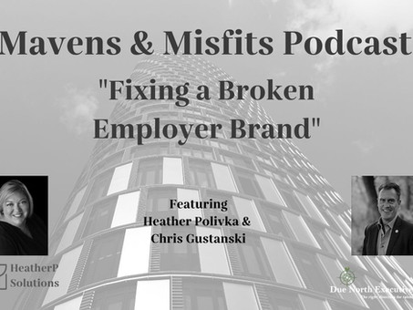 Mavens & Misfits: Fixing a Broken Employer Brand