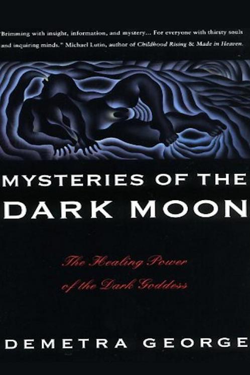 Mysteries of the Dark Moon - Demetra George
