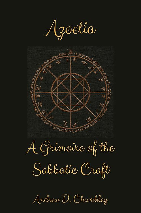 Azoetia - A Grimoire of the Sabbatic Craft - Andrew D. Chumbley