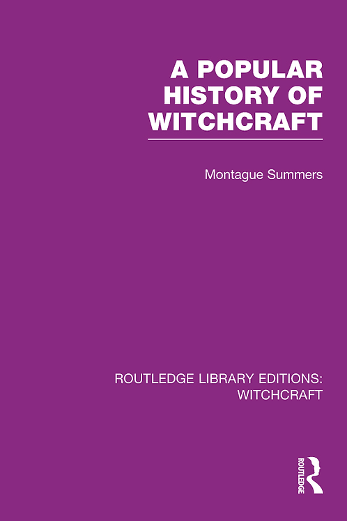 A Popular History of Witchcraft, Montague Summers 1937