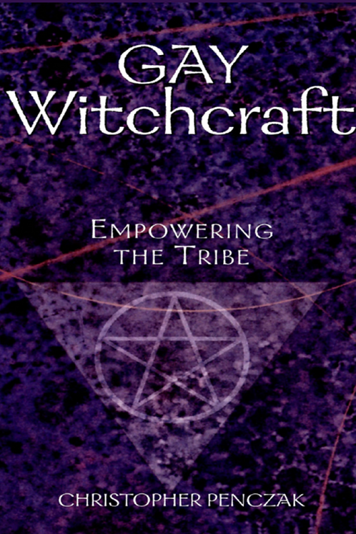 Gay Witchcraft - Christopher Penczak
