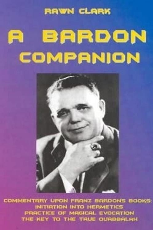 A Bardon Companion - Rawn Clark
