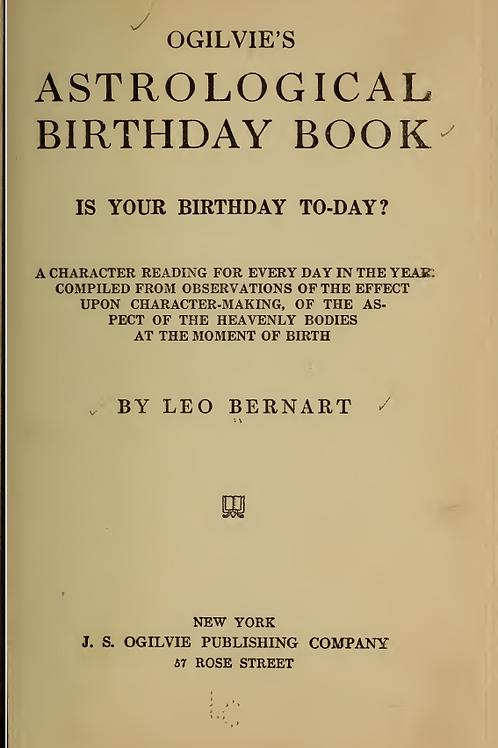 Ogilvie's Astrological Birthday Book - L Bernart 1915