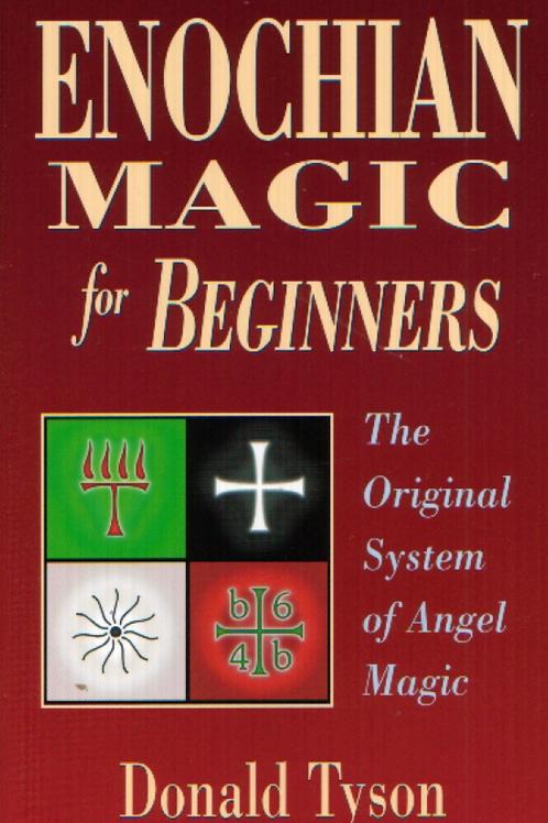 Enochian Magic for Beginners - Donald Tyson